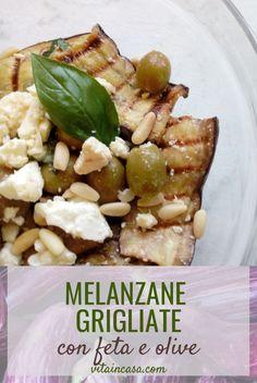 Le melanzane grigliate con feta e olive sono smart perché si possono utilizzare le melanzane grigliate avanzate! Olive, Blog, Home, Mint, Blogging