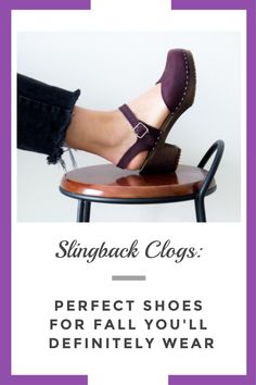 Slingback Clogs: Perfect Shoes for Fall You'll Definitely Wear - Clogs Corner Fall Wardrobe Essentials, Clog Sandals, Clogs, Corner, Shoe, How To Wear, Fashion, Moda, Zapatos