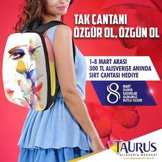 Tak çantanı özgür ol, özgün ol!   1-8 Mart tarihleri arasında, #TaurusAVM'den 300 TL ve üzeri alışveriş yapan herkese, tarzına tarz katacak sırt çantası anında hediye!  #ankara #8MartKadınlarGünü