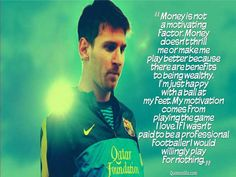 Soccer Quotes and Sayings | Lionel Messi Quotes Sayings Picture Gallery