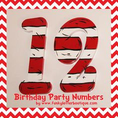 Cat in the Hat Striped Birthday Party Numbers www.funkyletterboutique.com | kids décor | photo props