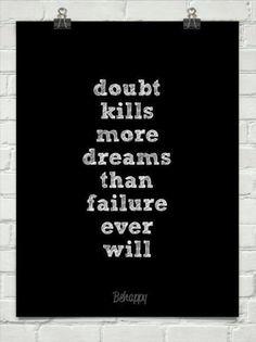 doubt, dreams, fear Fitness Motivation, Running Motivation, Fitness Quotes, Daily Motivation, Workout Quotes, Motivation Quotes, Workout Humour, Crossfit Quotes, Marathon Motivation