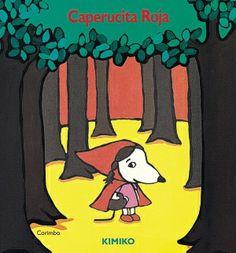 Caperucita roja  (Libro desplegable) Kimiko. Ed. Corimbo Charles Perrault, Conte, Bart Simpson, Fairy Tales, Fictional Characters, Red Riding Hood, Red Hood, Wolves, Short Stories