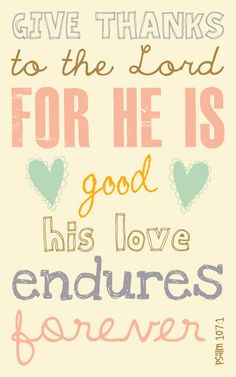 His love ~ Psalm 107:1