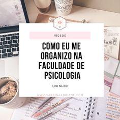 Oi gente! Vim compartilhar com vocês como eu me organizo na faculdade de psicologia. University Life, Study Notes, Self Help, Mood Boards, Letter Board, Coaching, Writer, College, Organization