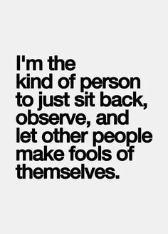 Can't stop them, & they won't listen to me anyway  #INTJ #introvert