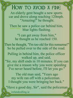 How to avoid a fine joke Image copyright Ireland Calling Funny Irish Jokes, Irish Humor, Irish Memes, Irish Puns, Irish Proverbs, Irish Quotes, Irish Sayings, Irish Eyes Are Smiling, Jokes Images
