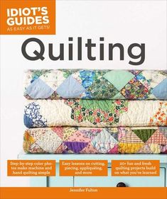 """You can't go wrong here."" This book is your one-stop resource for all things quilting. With hundreds of eye-catching. full-color photos, professional illustrations, and clear step-by-step instructions, this beginner's guide has you covered. Quilting will turn any novice into an expert quilter in no time. More than 20 sample projects will reinforce your quilting skills and spark your creativity. You'll find page after page of inspiration, tu #BuyFabric"