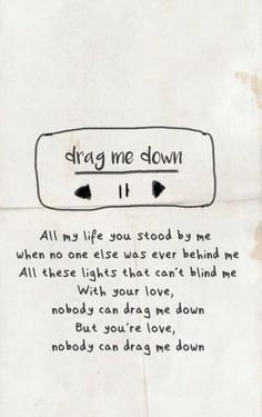 One Direction ~ Drag me down. on We Heart It - - One Direction ~ Drag me down. on We Heart It. Ed Wallpaper, Song Lyrics Wallpaper, One Direction Wallpaper, Wallpaper Quotes, Song Lyric Quotes, Music Quotes, Music Lyrics, 5sos Lyric Art, Lyric Drawings