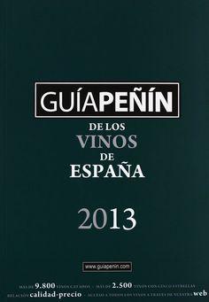 Guía #Peñín de los vinos de España 2013 Fuente: www.amazon.es