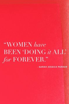 What you can learn about being a woman from Sarah Jessica Parker