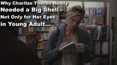 The secret story and real symbolic meaning of Charlize Theron's oversized DIOR sunglasses in Jason Reitman's movie Young Adult (2011) nobody talked about yet…