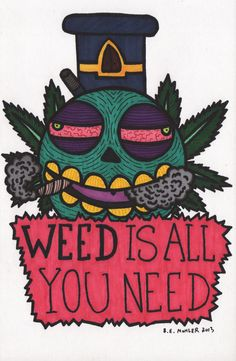 Weed is all you need