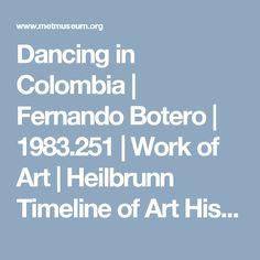 Dancing in Colombia | Fernando Botero | 1983.251 | Work of Art | Heilbrunn Timeline of Art History | The Metropolitan Museum of Art