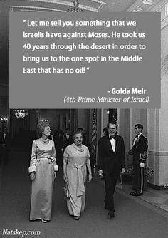 Golda Meir said ...