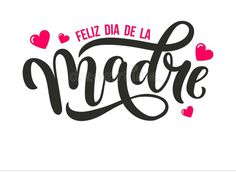 Find Feliz Dia De La Madre Happy stock images in HD and millions of other royalty-free stock photos, illustrations and vectors in the Shutterstock collection. Thousands of new, high-quality pictures added every day. Happy Mom, Happy Mothers Day, Mexican Mothers Day, Mothers Day Drawings, Mother Day Wishes, Happy Mother's Day Greetings, Mother's Day Greeting Cards, Hand Drawn Lettering, Mom Day