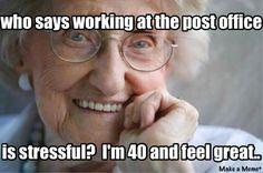 Postal worker humor.