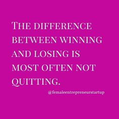 If you quit you will lose. So don't quit. Double tap if you will never quit your dream and tag a friend who you know won't quit.