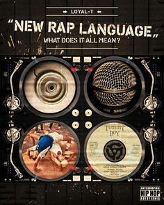 phase3hiphop: Loyal-T - New Rap Language - What does it all mean
