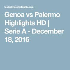 Genoa vs Palermo Highlights HD | Serie A - December 18, 2016