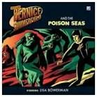 Bernice Summerfield and the Poison Seas (Big Finish)