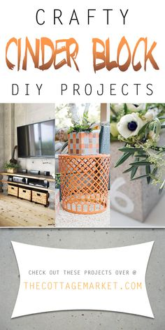Crafty Cinder Block DIY Projects - The Cottage Market   You are going to love these home decor cinder block projects...from beautiful planters to entertainment centers and more!  A very budget friendly way to get a touch of the industrial look!