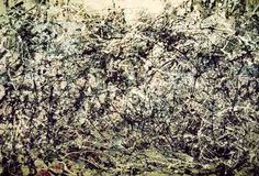 Jackson Pollock Nr-01. I heard the movie about his life is great but I still have to see it. I love his drip 'style'. It still pushes the boundaries in my opinion.
