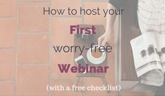 How to host your first worry-free webinar
