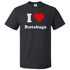 ShirtScope I Love Rutabaga T shirt I Heart Rutabaga 4XL S...