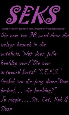 Hilarious, Funny & Sexy has members. Welkom by Afrikaner humor en witt, hilarious and funny pics (ADULTS Lees asseblief die reels van. Witty Quotes, Cute Quotes, Great Quotes, Funny Quotes, Inspirational Quotes, Afrikaans Language, Lekker Dag, Afrikaanse Quotes, My Wish For You