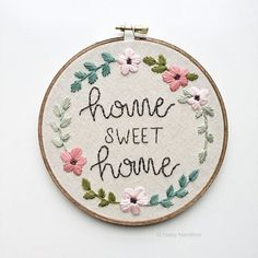 Paper Embroidery Patterns Home Sweet Home Hand Embroidery Hoop Art by Haley Hamilton Art on Etsy. - Home Sweet Home Embroidery Crewel Embroidery Kits, Learn Embroidery, Embroidery Fabric, Hand Embroidery Patterns, Flower Embroidery, Embroidery Tattoo, Geometric Embroidery, Embroidery Needles, Sweet Home