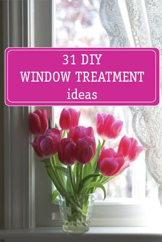31 beautiful DIY window treatment ideas!