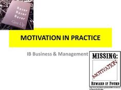MOTIVATION IN PRACTICE> Business Studies, Lists To Make, Business Management, Never Give Up, Motivation, Daily Motivation, Determination, Senior Management