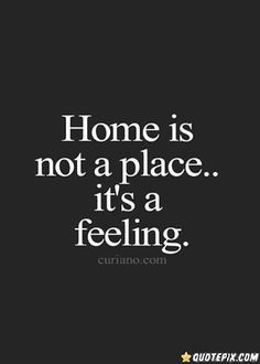 quote about home and feelings