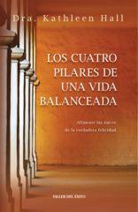 Los cuatro pilares de una vida balanceada - Libro
