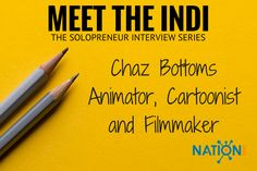 Award winning freelance cartoonist and animator Chaz Bottoms shares his tips for building a steady flow of work and great relationships in the gig economy.