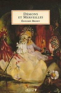 Démons et merveilles d'Edouard Brasey
