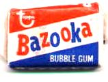 Bazooka bubble gum with a comic paper It is back still has the comic to but doesn't taste as good as i remember