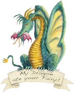 My Dragon Ate Your Fairy by Heidi Buck Magical Creatures, Fantasy Creatures, Fantasy Dragon, Fantasy Art, Dragon Quotes, Dragon's Lair, Dragon Artwork, Baby Dragon, Butterfly Dragon