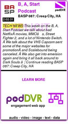 #TECH #PODCAST  B, A, Start Podcast    BASP 087: Creep City, HA    READ:  https://podDVR.COM/?c=cbe56ca8-88ce-d64c-b7e6-3a844d162f0f
