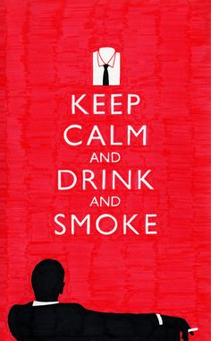Keep Calm and Drink and Smoke by Lee Crutchley