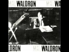 Mal Waldron  All Alone (1966) piano solo