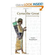 Cyrus the Great An Ancient Iranian King - Cyrus is among the most impressive characters in the ancient world. From the Old Testament to Xenophon's Cyropaedia, ancient texts have made him to an example of tolerance and just kingship. Cyrus the Great's political career, monuments, religious practices and literary remains are all discussed in this concise and informative book.