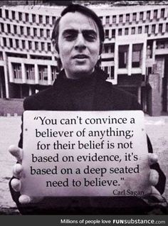 Funny pictures about Carl Sagan On Believers. Oh, and cool pics about Carl Sagan On Believers. Also, Carl Sagan On Believers photos. Religion Frases, Atheist Quotes, Anti Religion, Atheist Humor, Humanist Quotes, Stephen Hawking, Nasa, Einstein, Agree To Disagree