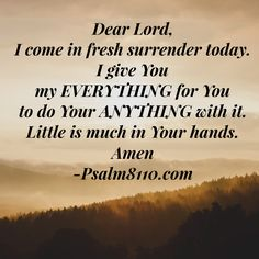My EVERYTHING is Yours, Lord, to do Your ANYTHING with it! I love YOU too! ❤️ Amen