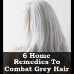 6 Home Remedies To Combat Grey Hair