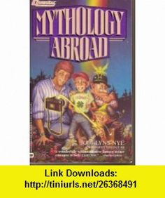 Mythology Abroad (9780446361194) Jody Lynn Nye , ISBN-10: 0446361194  , ISBN-13: 978-0446361194 ,  , tutorials , pdf , ebook , torrent , downloads , rapidshare , filesonic , hotfile , megaupload , fileserve