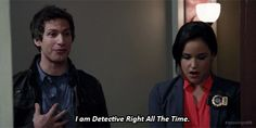"""I am Detective Right All the Time"" Brooklyn Nine Nine"