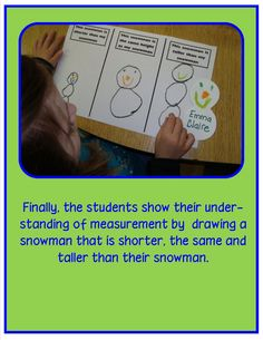 ***{{Snow Much Math~use during Snowman unit~Students draw a snowman that is shorter, the same, and taller than their snowman.}}***