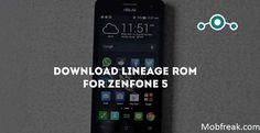 Update Lineage OS Zenfone 5: Download the latest Lineage OS and install it on your Asus Zenfone 5 based on Android 7.1.1 with simple and easy steps.